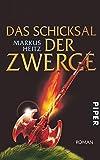Das Schicksal der Zwerge: Roman (Die Zwerge, Band 4)