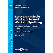Zerstörungsfreie Werkstück- und Werkstoffprüfung: Die gebräuchlichsten Verfahren im Überblick (Kontakt & Studium)