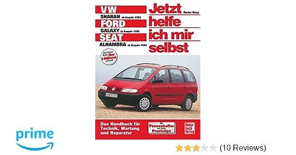 VW Sharan / Ford Galaxy / Seat Alhambra Jetzt helfe ich mir selbst ...