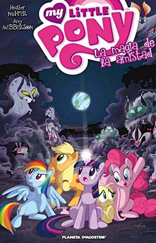 Mi pequeño Pony 2, La magia de la amistad (Independientes USA, Band 130)