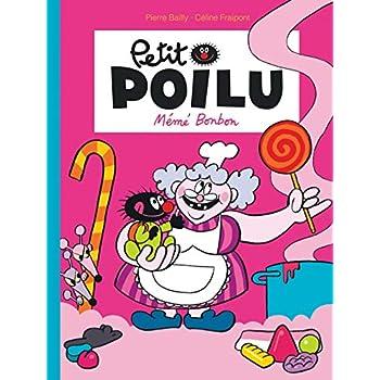 Petit Poilu - tome 4 - Mémé Bonbon nouvelle maquette
