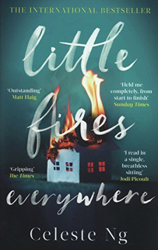 Little Fires Everywhere: The New York Times Top Ten Bestseller