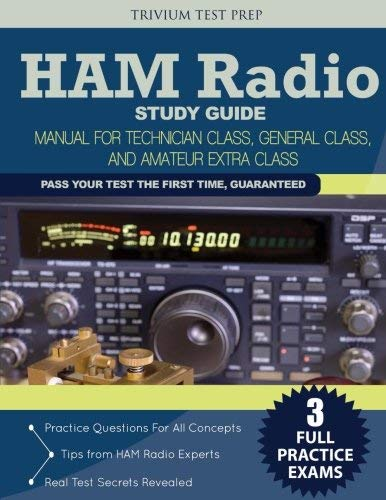 Ham Radio Study Guide: Manual for Technician Class, General Class, and Amateur Extra Class by Ham Radio Study Guide Team(2015-01-20) (Ham Radio Study Manual)