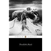 Three Gothic Novels