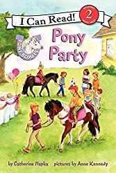 Pony Scouts: Pony Party (I Can Read Level 2) by Catherine Hapka (2013-10-22)