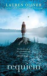 Requiem (Delirium Trilogy) by Oliver, Lauren (2013) Hardcover