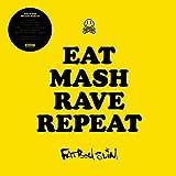 Eat Mash Rave Repeat [Vinyl Single] -