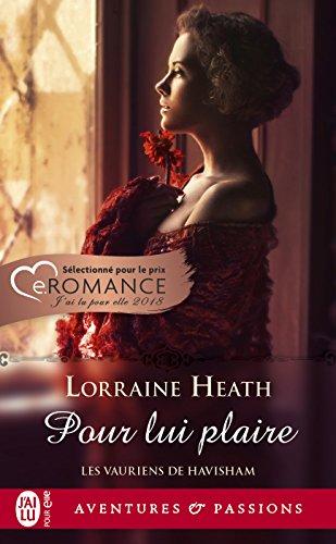 Les vauriens de Havisham (Tome 1) - Pour lui plaire par Lorraine Heath