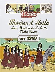 Les Chercheurs de Dieu, Tome 26 : Thérèse d'Avila ; Jean-Baptiste de La Salle ; Pedro Okepa
