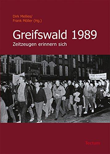 Greifswald 1989: Zeitzeugen erinnern sich