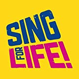Sing for Life