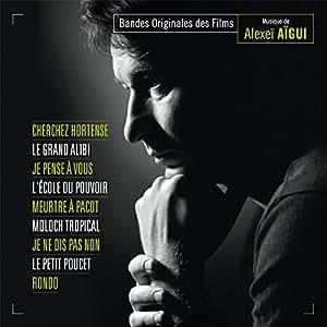 Cherchez Hortense, Le Grand Alibi, Je Pense à vous et autres B.O. d'Alexei Aigui