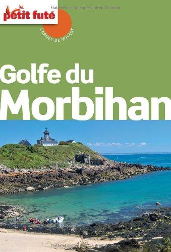 Guide Golfe du Morbihan 2012 Carnet Petit Futé