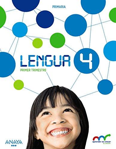 Lengua 4 (aprender es crecer en conexión)