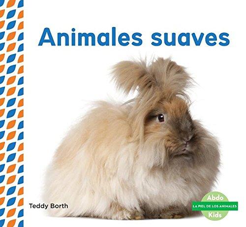 SPA-ANIMALES SUAVES (SOFT & FL (La piel de los animales/ Animal Skins) por Teddy Borth
