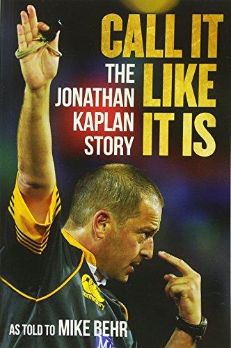 Call it like it is: The Jonathan Kaplan story por Jonathan Kaplan