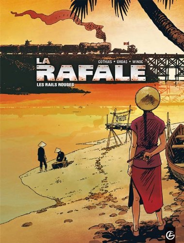 La Rafale - volume 1 - Les rails rouges