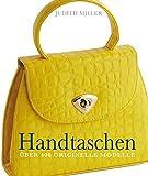 Handtaschen: Über 400 originelle Modelle (Coventgarden)