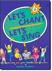 Let's Chant, Let's Sing N° 6 : Cahier de l'élève