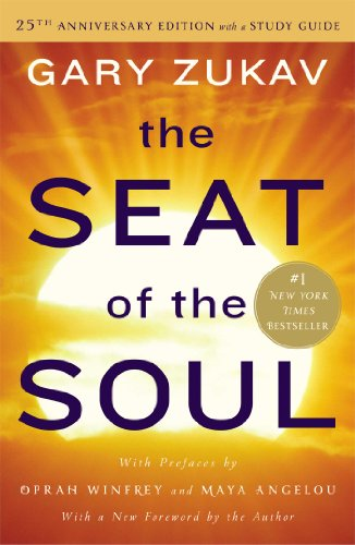 The Seat of the Soul. 25the Anniversary Edition por Gary Zukav
