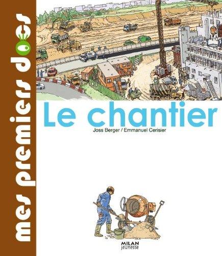 Chantier (le) par Joss Berger