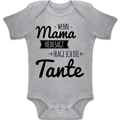 Shirtracer Sprüche Baby - Wenn Mama Nein SAGT frag ich die Tante - 1-3 Monate - Grau meliert - BZ10 - Baby Body Kurzarm Jungen Mädchen