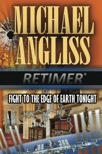 Fight to the Edge of Earth Tonight: Volume 5 (Retimer Series)