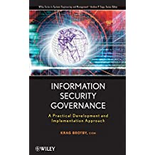 [(Information Security Governance )] [Author: Krag Brotby] [Apr-2009]