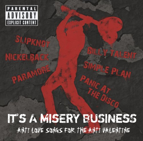 It's A Misery Business [Anti L...