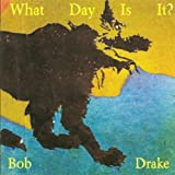 Bob Drake: What Day Is It? (Audio CD)
