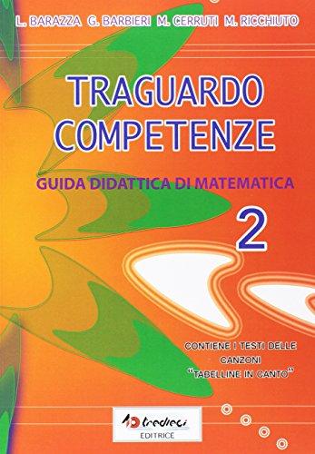 Traguardo competenze. Guida didattica di matematica: 2