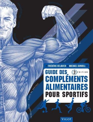 Guide des compléments alimentaires pour sportifs par  (Broché - Apr 4, 2019)