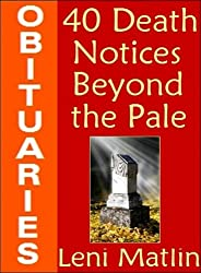 OBITUARIES - 40 Death Notices Beyond the Pale