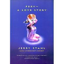 Perv-a Love Story