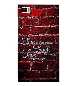 Fuson Designer Back Case Cover for Xiaomi Mi3 :: Xiaomi Mi 3 (Live every moment theme)