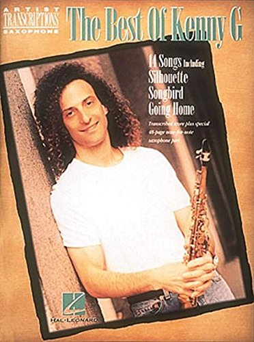 The Best of Kenny G - 14 Songs (Artist Transcriptions S.)