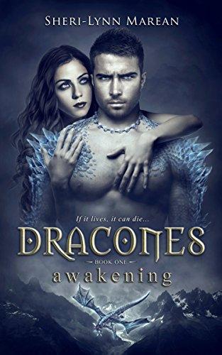 Dracones Awakening : Dark Dragon Shifter by Sheri-Lynn Marean