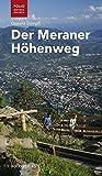 Der Meraner Höhenweg (Folio - Südtirol erleben)