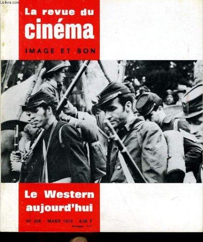 Revue de cinema - image et son n° 258 - le western aujourd'hui