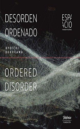 Desorden ordenado: Ordered disorder por Ryoichi Kurokawa