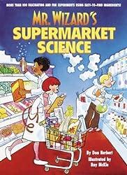 Mr. Wizard's Supermarket Science by Don Herbert (1980-12-23)