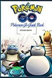 Pokemon Go Guide: Guide Book:Pokemon Go Game Guide Book(Pikachu,Tips,Tricks,Secrets,Pokedex,Android,ios,walk-through,pokemon Go Guide,Pokemon go Game) by Steven Smith (2016-10-22)