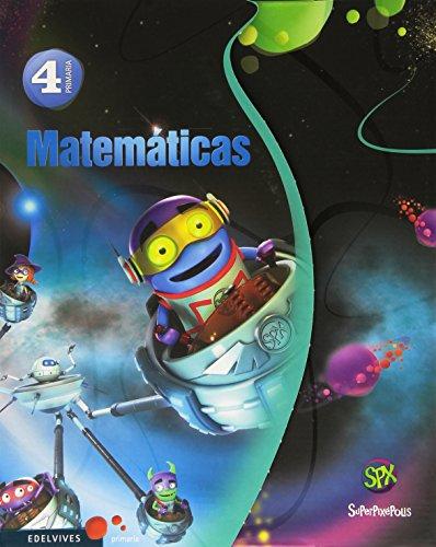 Superpixépolis, matemáticas, 4 Educación Primaria. 1, 2 y 3 trimestres por José Antonio Fernández Bravo