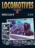 Riddles Class 9F 2-10-0 (Locomotives in Detail)