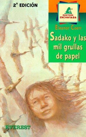 Sadako y las Mil Grullas de Papel / Sadako and the Thousand Paper Cranes (Spanish Edition) by Eleanor Coerr (1996-09-01)