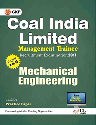 Coal India Limited Management Trainee Mechanical Engineering 2017