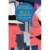 Belli e dannati (eNewton Classici) (Italian Edition)