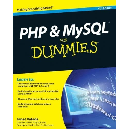 PHP & MySQL For Dummies, 4th Edition by Janet Valade(2009-12-09)