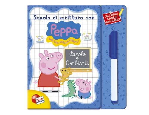 Parole e ambienti. scuola di scrittura con peppa pig. con gadget