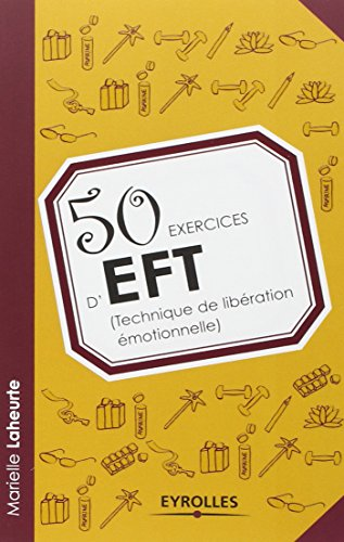 50 exercices d'EFT (technique de lib...